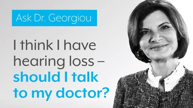 I Think I Have Hearing Loss – Should I Talk to My Doctor?